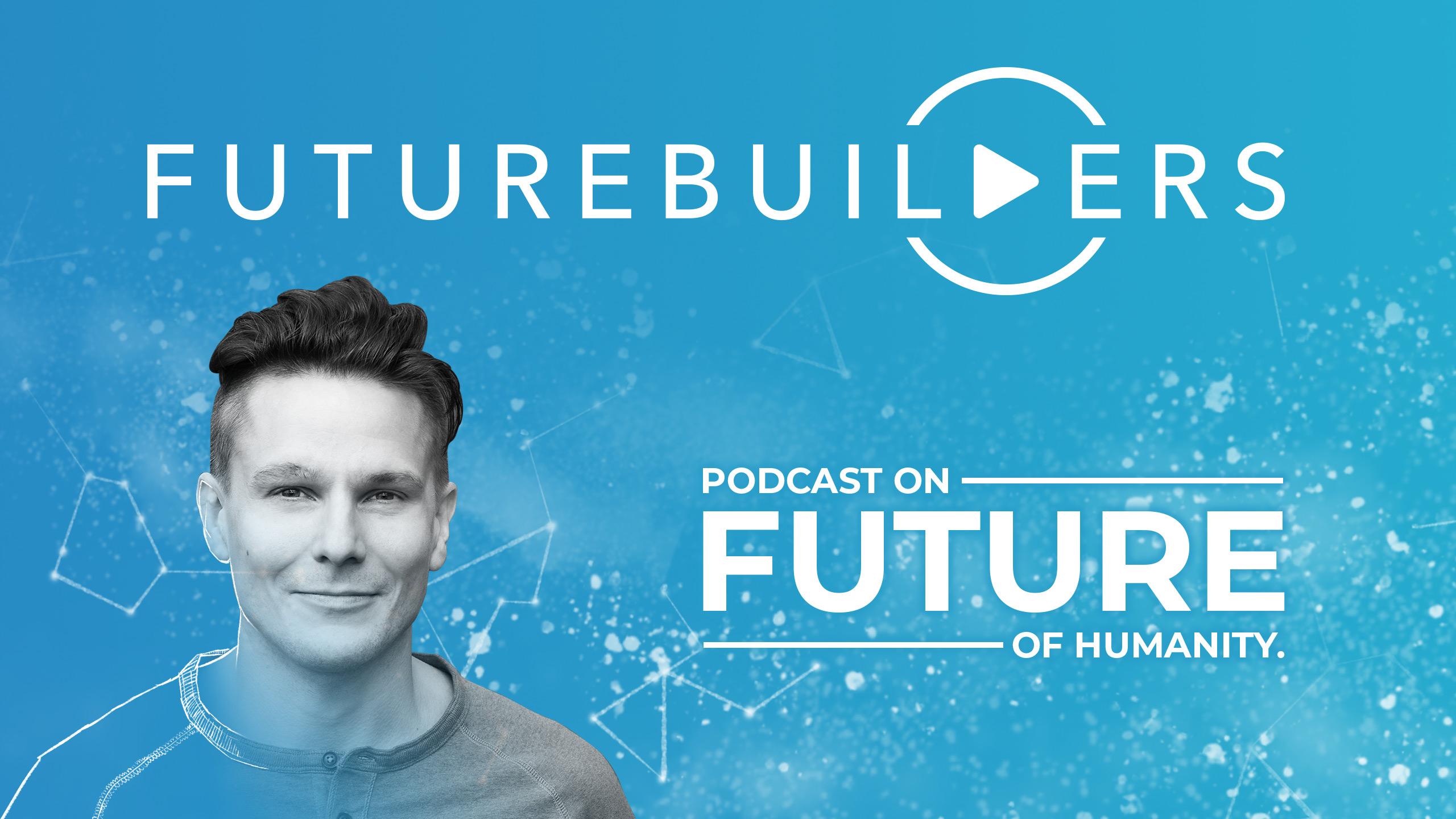 Futurebuilders podcast show